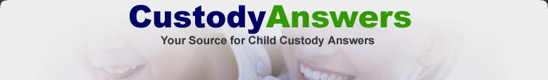 Child Custody Answers: Child Custody Answers to frequently asked Child Custody Questions related to Child Custody, 730 Evaluations, Child Custody Evaluations, Custody Evaluators, Divorce, Family Law, Divorce Attorneys, Divorce Lawyers, Family Law Attorneys, and all matters pertaining to Child Custody and Divorce.